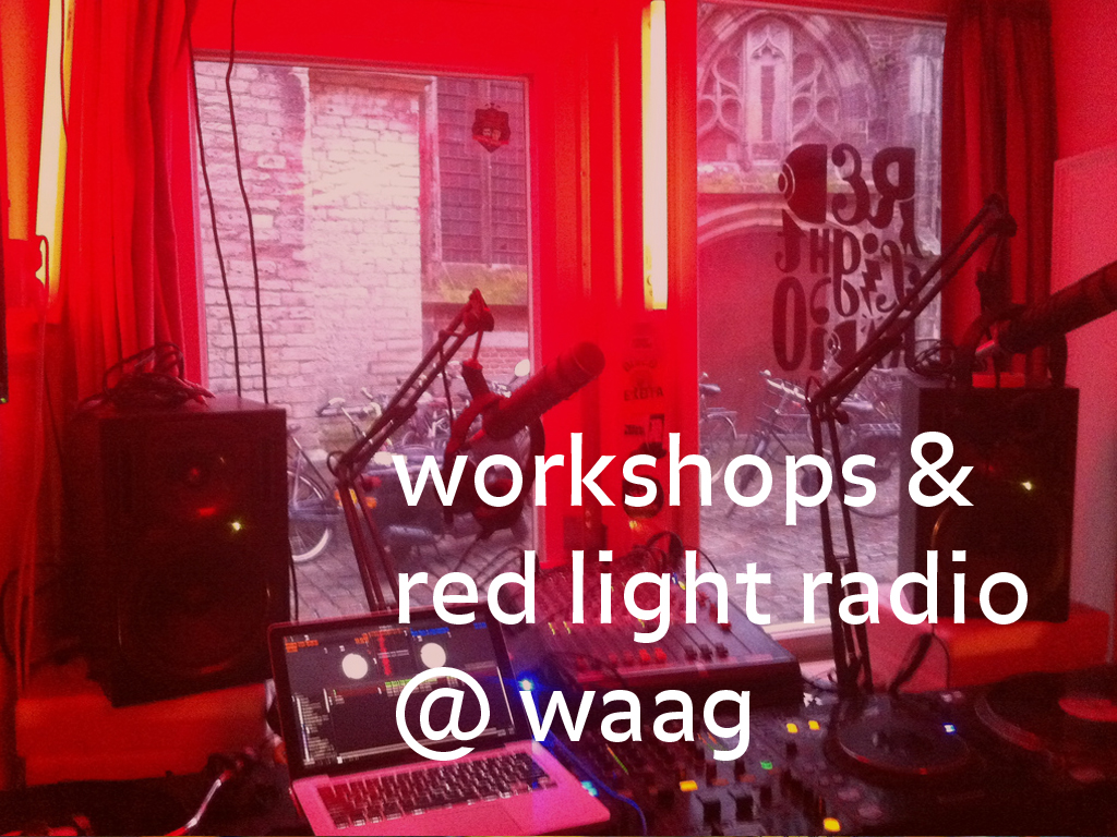 Red Light Radio @ Waag